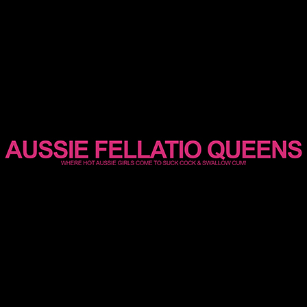 Aussie Fellatio Queens