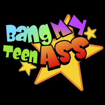 Bang My Teen Ass